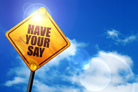 Have Your Say commenting sign