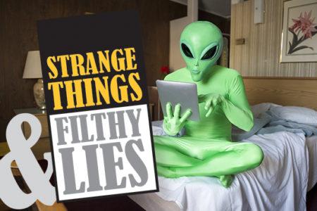 Strange Things Filthy Lies May 2019