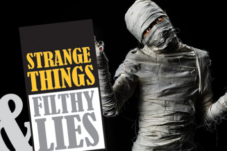 Strange Things Filthy Lies