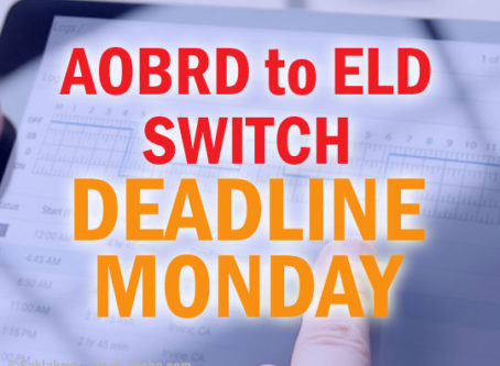 Monday is the deadline to switch from AOBRDs to ELDs
