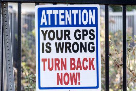 GPS can be a headache