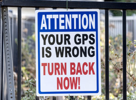 GPS can be a headache