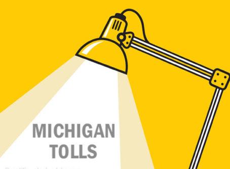 Studying Michigan tolls