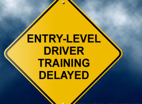 entry-level driver training rule delayed