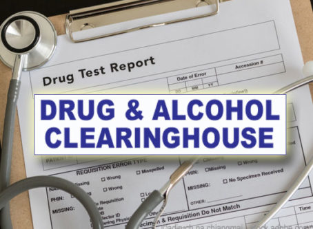 Commercial Driver's License Drug and Alcohol Clearinghouse went into effect on Jan. 6