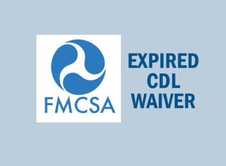 FMCSA grants waiver for expiring CDLs until June 30
