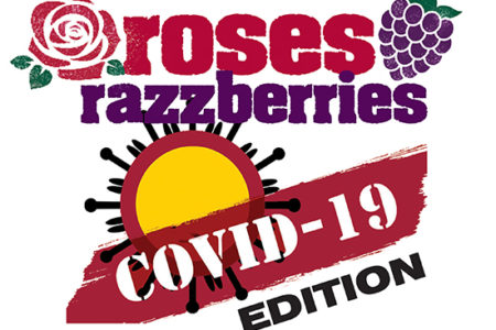 Roses & Razzberries COVID-19