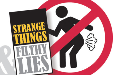 Strange Things & Filthy Lies August/September 2020
