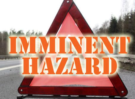 Imminent hazard