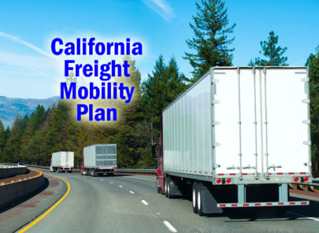 California Freight Mobilty Plan includes several trucking-related objectives