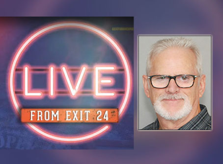 'Live From Exit 24' to feature Board Member Monte Wiederhold