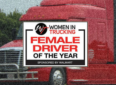 Women in Truck Association is accepting nominations for the annual Women in Trucking Female Driver of the Year