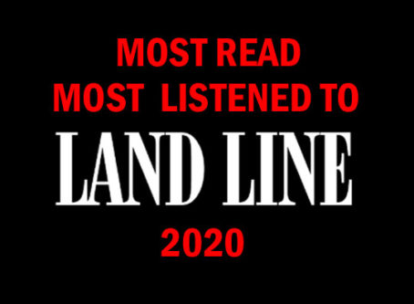 Land Line's top stories and podcasts for 2020