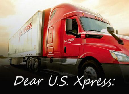 Dear U.S. Xpress –
