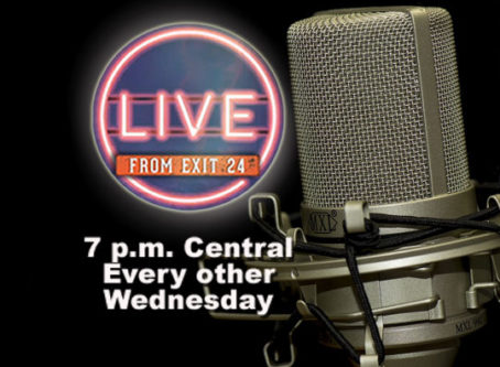 'Live from Exit 24' airs at 7 p.m. Central every other Wednesday