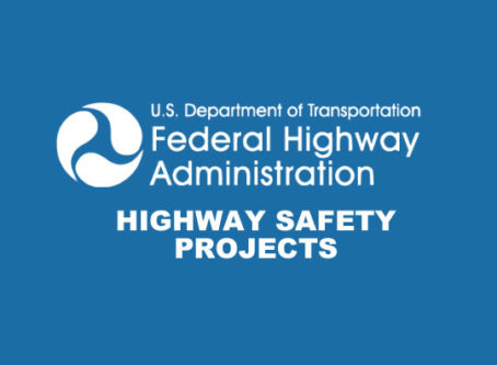 Seven highway safety projects get a federal shout-out